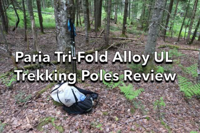 Paria Tri-Fold Alloy UL Trekking Poles Review