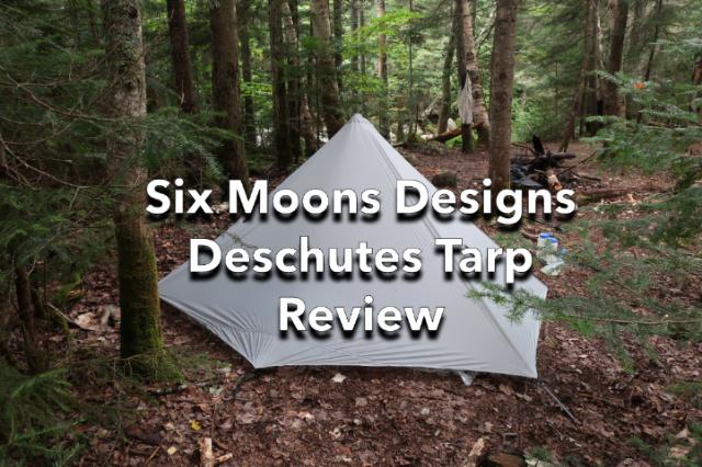Six Moon Designs Deschutes UL Backpacking Tarp Review