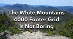 The White Mountains 4000 Footer Grid is not Boring