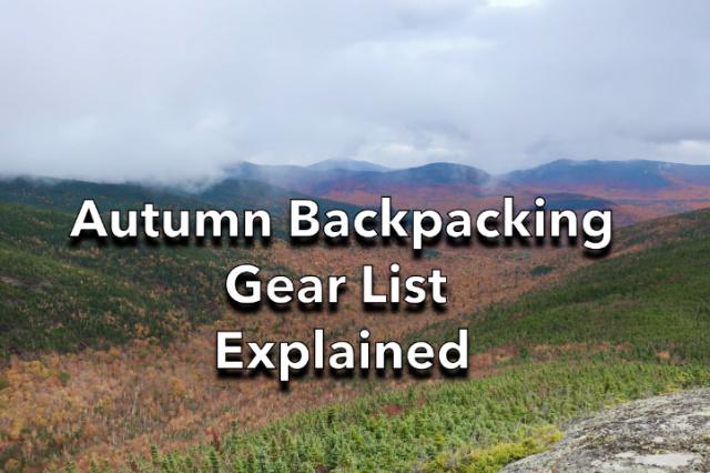 Autumn backpacking gear List explained