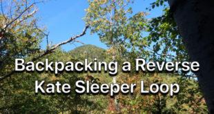 Backpacking a reverse Kate Sleeper Loop